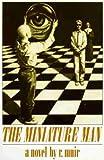 The Miniature Man, Richard Muir, 0312011261