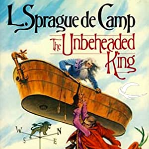 The Unbeheaded King Audiobook
