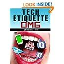 Tech Etiquette: OMG (Dr T's  Living Well Series Book 9)