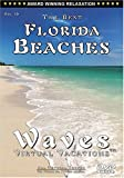 Vol 10. Florida Beaches / WAVES: Virtual Vacations + Vol 9. Caribbean Daydreams