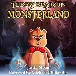 Teddy Bears in Monsterland: An Urban Fantasy Novel