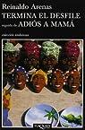 Termina El Desfile, Seguido De Adios a Mama par Arenas