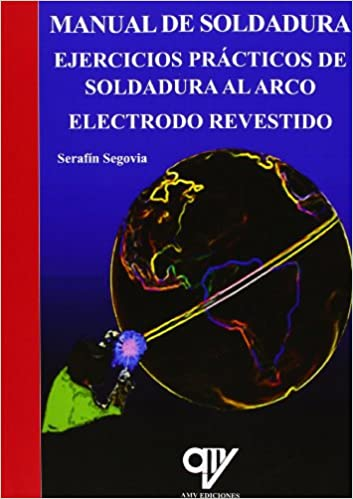 Manual de soldadura (Spanish) Paperback – January 5, 2012