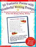 50 Fabulous Poems with Wonderful Writing Prompts, Jacqueline Sweeney, 0590662651