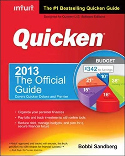 amazon com quicken 2013 the official guide quicken press rh amazon com Intuit Quicken 2013 Quicken Home and Business 2013