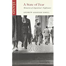 A State of Fear: Memories of Argentina's Nightmare (Eland Classics)