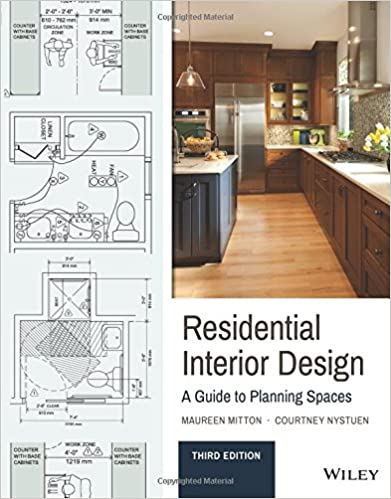 Residential Interior Design: A Guide To Planning Spaces: Maureen Mitton,  Courtney Nystuen: 9781119013976: Amazon.com: Books