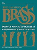 img - for The Canadian Brass Book of Advanced Quintets: Tuba in C (B.C.) book / textbook / text book