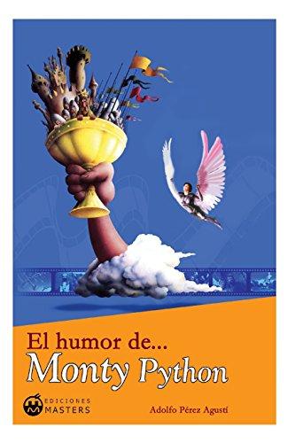 Descargar Libro El Humor De... Monty Python Adolfo Perez