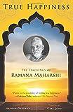 True Happiness: The Teachings of Ramana Maharshi