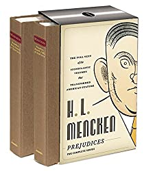 H.L. Mencken: Prejudices: The Complete Series (Library of America)
