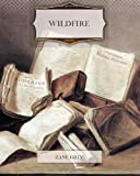 Wildfire, Zane Grey, 1463751710