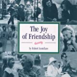 The Joy of Friendship, Robert Scotellaro and Scotellaro, 0671573721