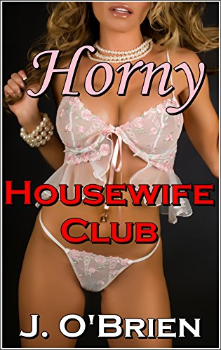 Horny Housewife Club Lesbian Love ebook product image