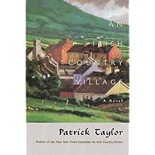 An Irish Country Village: A Novel