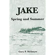 Jake: Spring and Summer