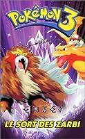 Pokémon 3 : Le Sort des Zarbi [VHS]