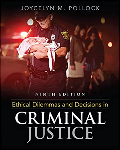 Amazon ethical dilemmas and decisions in criminal justice amazon ethical dilemmas and decisions in criminal justice 9781305577374 joycelyn m pollock books sciox Images