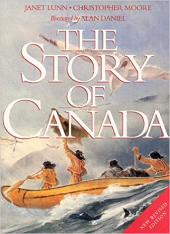 Story of Canada New Revised Edition