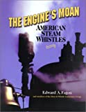 The Engine's Moan, Edward A. Fagen, 1931626014