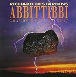 Abbittibbi: Chaude Etait la Nuit