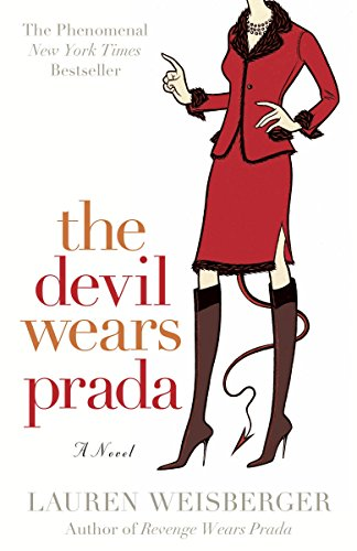 The Devil Wears Prada a Novel