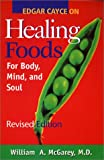 img - for Edgar Cayce on Healing Foods for Body, Mind, and Soul book / textbook / text book