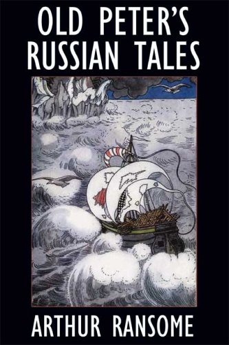 Read Online Old Peter's Russian Tales PDF