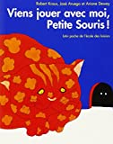 img - for Viens jouer avec moi, petite souris book / textbook / text book