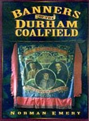 Banners of the Durham Coalfield