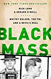Image of Black Mass: Whitey Bulger, the FBI, and a Devil's Deal