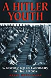 img - for A Hitler Youth: Growing Up in Germany in the 1930s book / textbook / text book