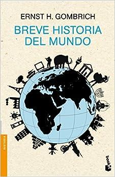 Breve Historia Del Mundo por Ernst H. Gombrich epub