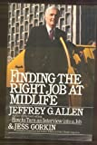Finding the Right Job at Mid-Life, Jeffrey Allen and Jess Gorkin, 0671530585