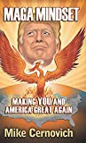 Book cover from MAGA Mindset: Making YOU and America Great Again by Mike Cernovich