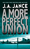 A More Perfect Union: A J.P. Beaumont Novel (J. P. Beaumont Novel Book 6)