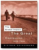 The Global Impact of the Great Depression 1929-1939 by Dietmar Rothermund (1996-06-16)