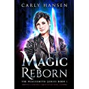 Magic Reborn: The Peacesmith Series: Book1, A New Adult Urban Fantasy Novel