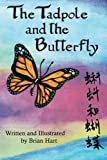 img - for The Tadpole and the Butterfly book / textbook / text book