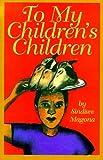 To My Children's Children, Sindiwe Magona, 1566562945
