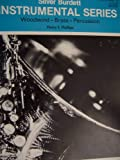 img - for Silver Burdett Instrumental Series, Woodwind , Brass, Percussion (E flat Alto Saxophone, volume 1) book / textbook / text book