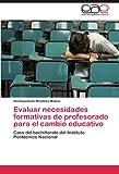 Evaluar Necesidades Formativas de Profesorado para el Cambio Educativo, Xochiquetzalli Mendoza Molina, 3846574481
