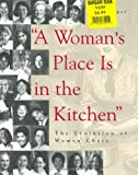 A Woman's Place Is in the Kitchen, Ann Cooper, 0471292087