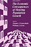 img - for The Economic Consequences of Slowing Population Growth (Studies in Population) by Espenshade Thomas J. Serow William J. (1978-10-01) Hardcover book / textbook / text book