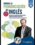 Domina la pronunciacion del inglés para Mexicanos