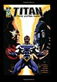 Titan the Ultra Man #2 (Volume 1)