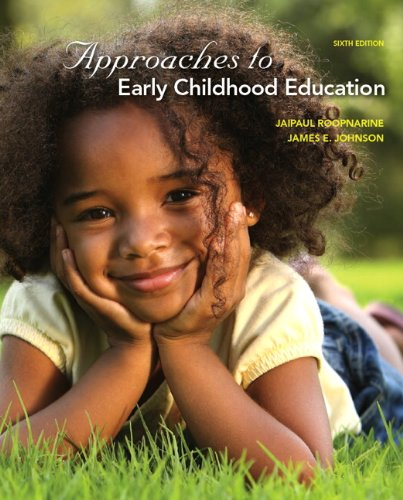 Roopnarine: Appro Early Child Educ_6 (6th Edition)