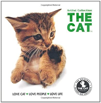 The Cat: Love Cat, Love People, Love Life (Artist Collection) by Artlist Collection (2011-05-01)