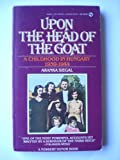 Upon the Head of a Goat, Aranka Siegal, 0451155351