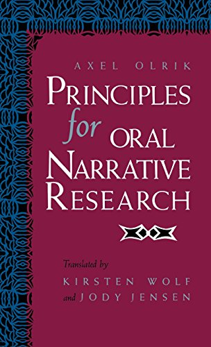 Principles for Oral Narrative Research (Folklore Studies in Translation)